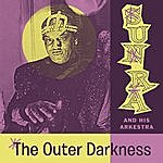 Sun Ra The Outer Darkness (Space Poetry Volume Three)
