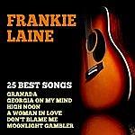 Frankie Laine Frankie Laine 25 Best Songs