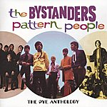 The Bystanders Pattern People: The Pye Anthology