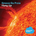 Groove Da Praia Hung Up