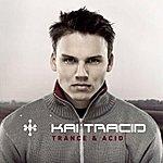 Kai Tracid Trance & Acid