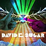 David E. Sugar Fingers On The Button / Although You May Laugh
