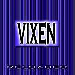 Vixen Reloaded