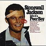 Stonewall Jackson Stonewall Jackson: Life Of A Poor Boy