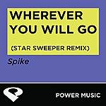 Spike Wherever You Will Go - Single