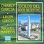 León Gieco Idolos Del Rock Argentino