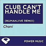Chani Club Can't Handle Me - Ep