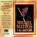 Miguel Mateos Miguel Mateos Y Su Historia