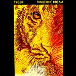 Tangerine Dream Tyger