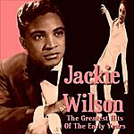 Jackie Wilson The Greatest Hits Of The Early Years