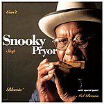 Snooky Pryor Can't Stop Blowin'