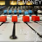 E-Money Money - Single