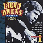 Buck Owens The Buck Owens Story, Volume 1: 1956-1964