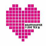 Bounty Hunter I Love Tek