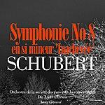 Orchestre De La Société Des Concerts Du Conservatoire Schubert: Symphonie No. 8 En Si Mineur 'inachevée'