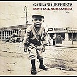 Garland Jeffreys Don't Call Me Buckwheat