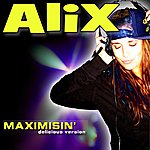 Alix Maximisin' - Scp Delicious Version - Single