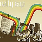 Rally Bop Take U Out (Feat. O Banga) - Single