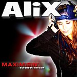 Alix Maximisin' - Scp Eurobeat Version - Single
