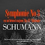 Orchestre De La Société Des Concerts Du Conservatoire Schumann: Symphonie No. 3 En MI Bémol Majeur, Op. 97 'rhénane'