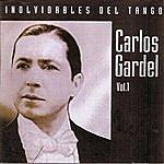 Carlos Gardel Inolvidables Del Tango Vol.1