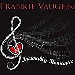 Frankie Vaughan Incurably Romantic