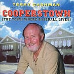 Terry Cashman Cooperstown (The Town Where Baseball Lives)