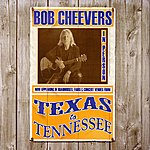 Bob Cheevers Texas To Tennessee