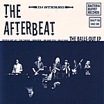 The Afterbeat The Balls Out Ep