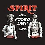 Spirit The Original Potato Land