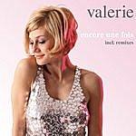 Valerie Encore Une Fois