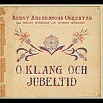 Benny Andersson Benny Anderssons Orkester / O Klang Och Jubeltid