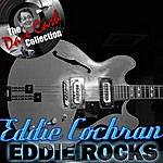 Eddie Cochran Eddie Rocks - [The Dave Cash Collection]