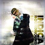 Indica Round Round - Single