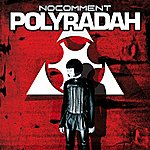No Comment Polyradah (Digital Edition)