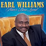 Earl Williams Never Been Loved