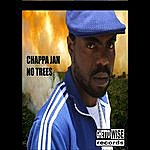 Chappa Jan No More Trees