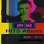 Jon Baz Hits: 2005 - 2010