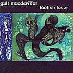 Galt MacDermot Foolish Lover