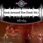 Bill Haley Rock Around The Clock Vol 1