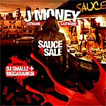 J-Money Sauce 4 Sale (Hosted By Dj Smallz & Biggarankin)