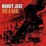Munkey Juice Live & Rare