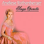 Anneliese Rothenberger Sings Operette