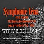 Orchestre De La Société Des Concerts Du Conservatoire Beethoven: Symphonie 'iena' En Ut Majeur (Attribuée À Beethoven Puis À F. Witt)