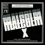 Malcolm X Malcolm X (1972): Music And Dialogue From The Original Motion Picture Soundtrack