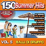 Latin Summer Hits, Vol. 5 (Balli DI Gruppo)