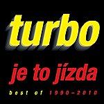 Turbo Je To Jizda/Best Of