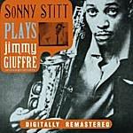 Sonny Stitt Sonny Stitt Plays Jimmy Giuffre Arrangements
