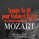 Arthur Grumiaux Mozart: Sonate No. 40 En Si Bémol Majeur Pour Violon Et Piano, K. 454