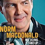 Norm Macdonald Me Doing Standup
